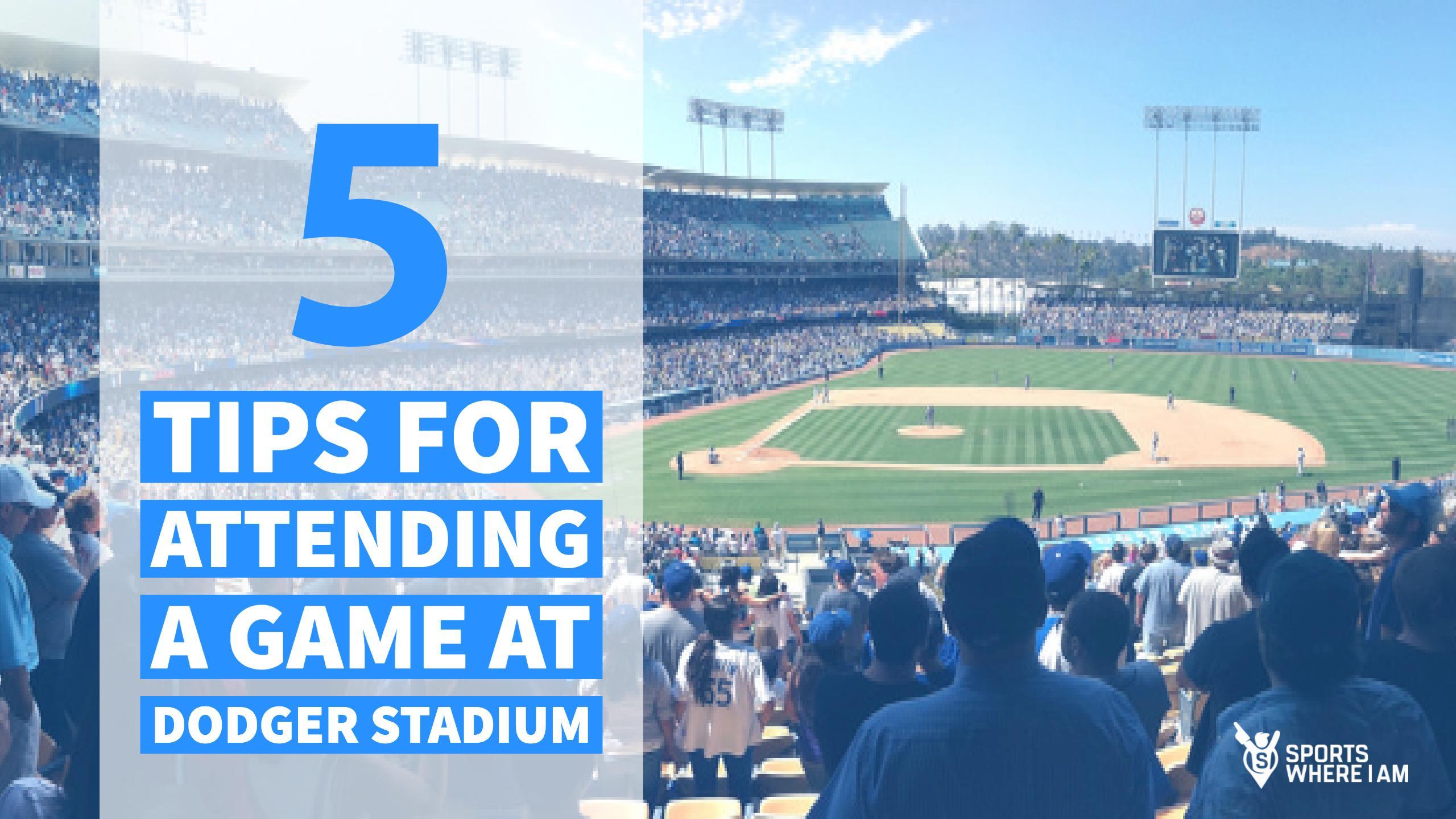 5 tips for attending Dodger Stadium