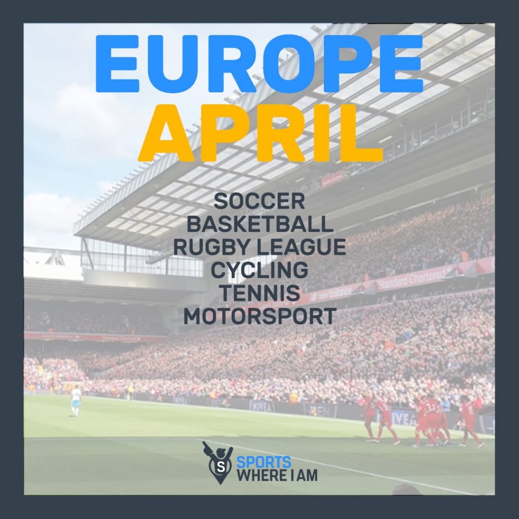 APRIL EUROPE SPORTS CALENDAR